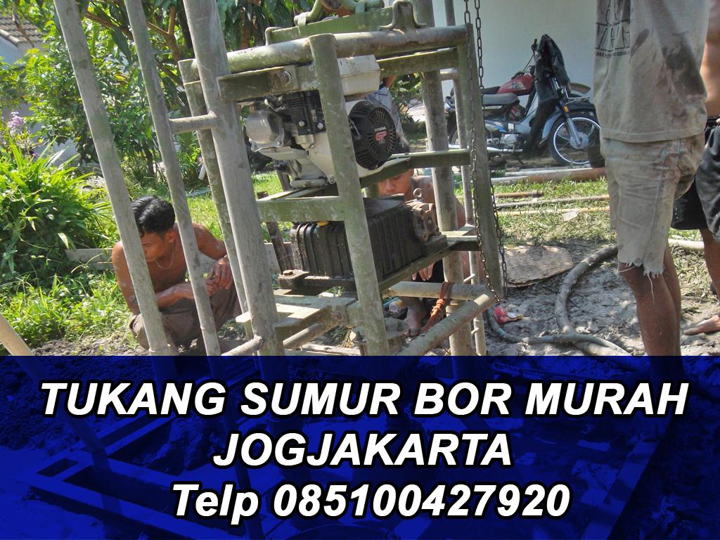 TUKANG SUMUR BOR MURAH JOGJAKARTA Telp 085100427920